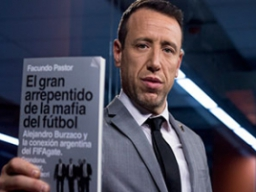 """""""El gran arrepentido de la mafia del fútbol"""""""